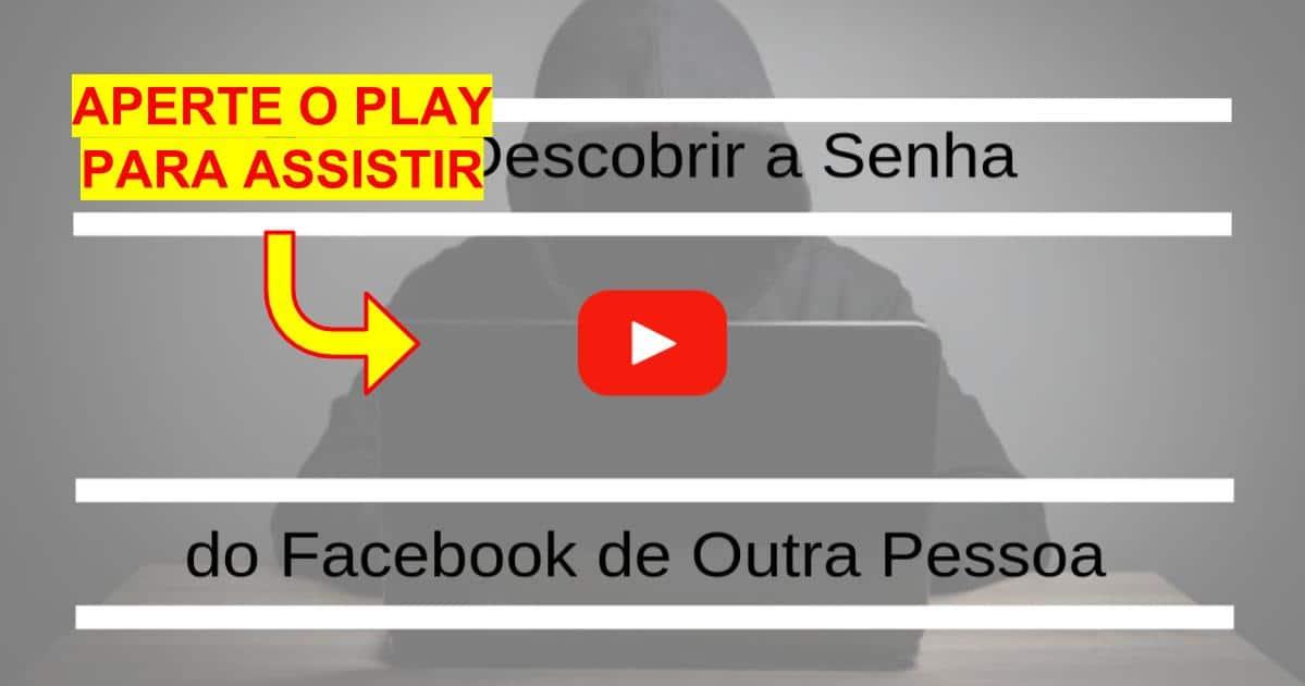 Como Descobrir a Senha do Facebook de Outra Pessoa
