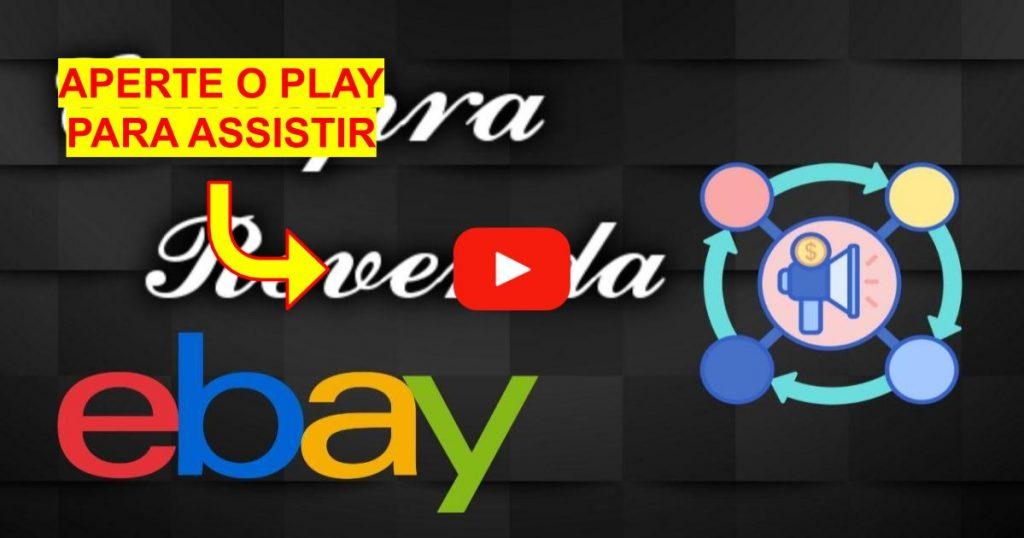Como Revender os Produtos do Ebay