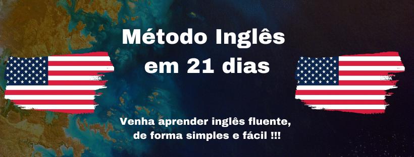 Método Inglês em 21 dias vale a pena